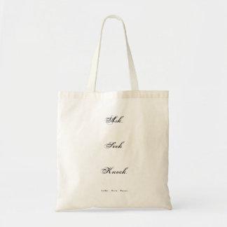 Ask Seek Knock Tote Bag