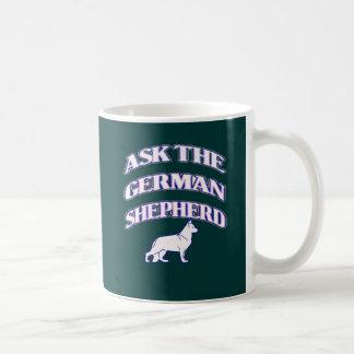 Ask the German shepherd Basic White Mug