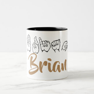 ASL American Sign Language Fingerspelled Brian Two-Tone Coffee Mug