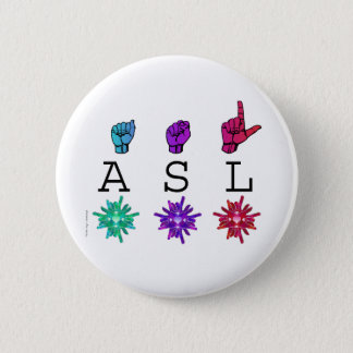 ASL and ILY FLOWERS 6 Cm Round Badge