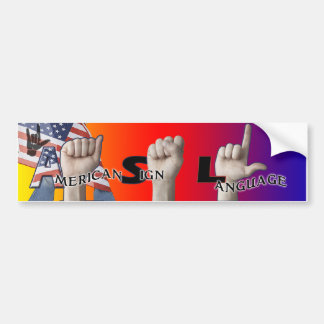 ASL BUMPER STICKER - AMERICAN SIGN LANGUAGE