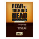 ASL classroom poster. Fear the Talking Head. Poster