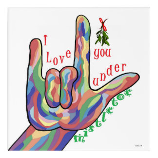 ASL I Love You Under Mistletoe Acrylic Print