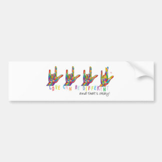 ASL Love Can Be Different Bumper Sticker