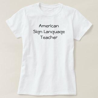 ASL Teacher T-Shirt