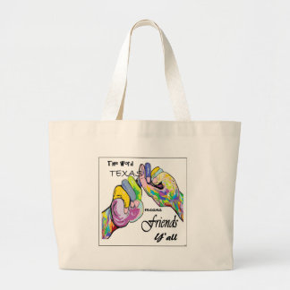 ASL Texas Means Friend Large Tote Bag