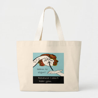 ASL Why Learn to Sign Large Tote Bag