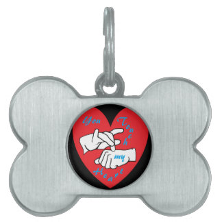 ASL You Touch my Heart Pet Name Tag