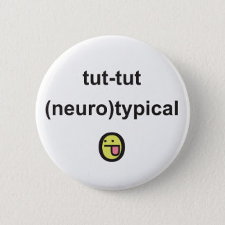 Aspergers Syndrome Awareness Badge neuro-typical