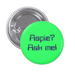 Aspie? Ask me! Pin