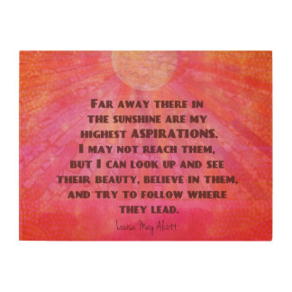 Aspirations quote Louisa May Alcott Wood Wall Art