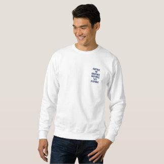Aspire To Expire Before We Expire Sweatshirt