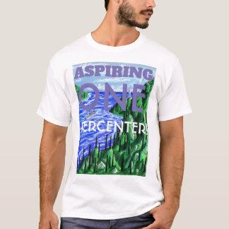 Aspiring One Percenter Shirt