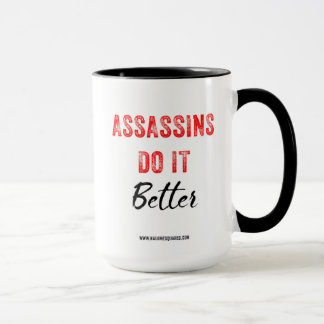 Assassin Do It Better Coffee Mug