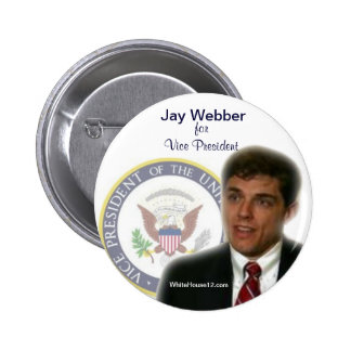 Assemblyman Jay Webber for Vice President Pin