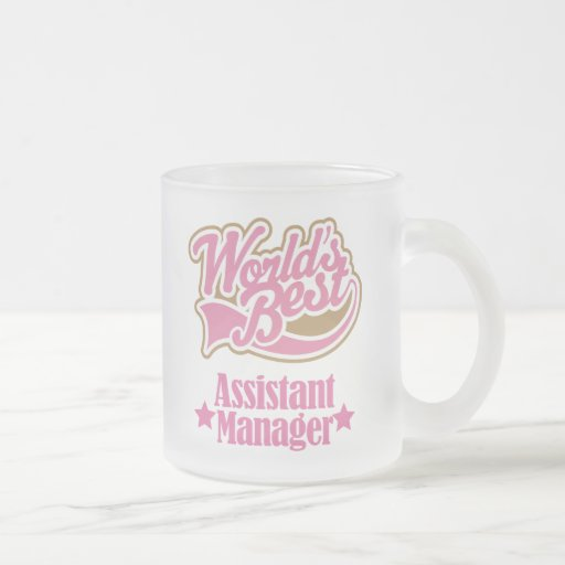 Assistant Manager Gift (Worlds Best) Coffee Mug
