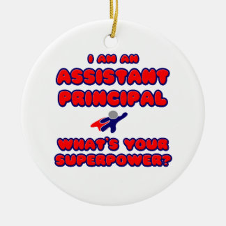 Assistant Principal .. What's Your Superpower? Round Ceramic Decoration