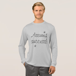 Assured success Quote Motivational Inspiring T-Shirt