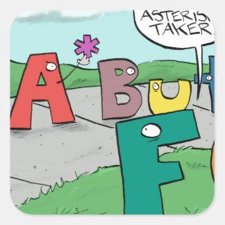 Asterisk Taker Square Sticker