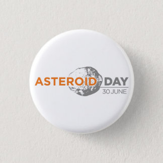 Asteroid Day badge, small 3 Cm Round Badge