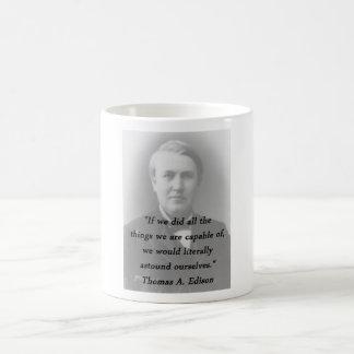 Astound Ourselves - Thomas Edison Coffee Mug
