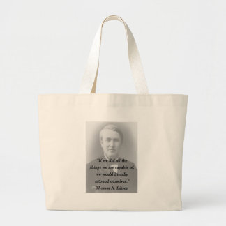 Astound Ourselves - Thomas Edison Large Tote Bag