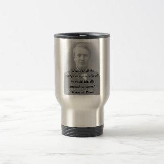 Astound Ourselves - Thomas Edison Travel Mug