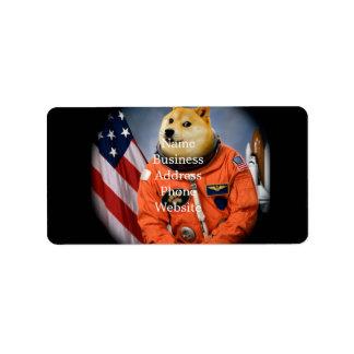 astronaut dog  - doge - shibe - doge memes address label
