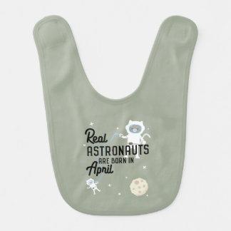 Astronauts are born in April Zg6v6 Bib