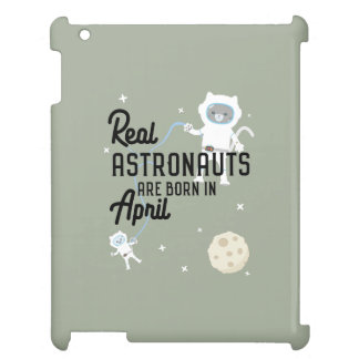 Astronauts are born in April Zg6v6 iPad Case