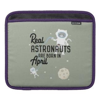 Astronauts are born in April Zg6v6 iPad Sleeve