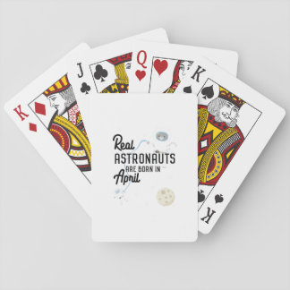 Astronauts are born in April Zg6v6 Playing Cards