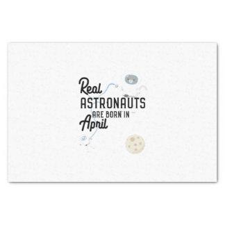 Astronauts are born in April Zg6v6 Tissue Paper