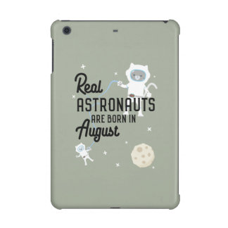 Astronauts are born in August Ztw1w