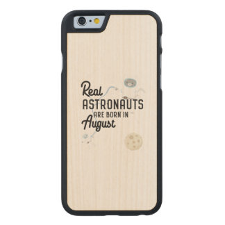 Astronauts are born in August Ztw1w Carved Maple iPhone 6 Case