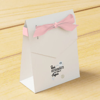 Astronauts are born in August Ztw1w Favour Box