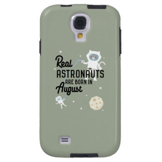 Astronauts are born in August Ztw1w Galaxy S4 Case