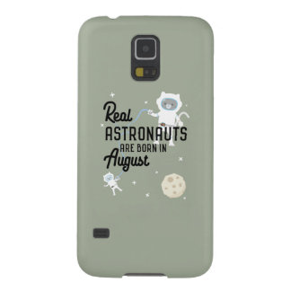 Astronauts are born in August Ztw1w Galaxy S5 Cover