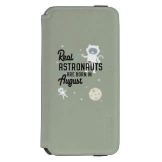 Astronauts are born in August Ztw1w Incipio Watson™ iPhone 6 Wallet Case