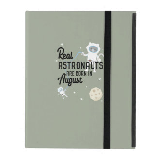 Astronauts are born in August Ztw1w iPad Case