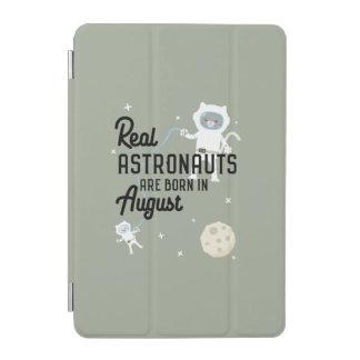 Astronauts are born in August Ztw1w iPad Mini Cover