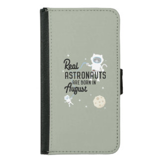 Astronauts are born in August Ztw1w Samsung Galaxy S5 Wallet Case
