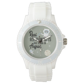 Astronauts are born in August Ztw1w Watch