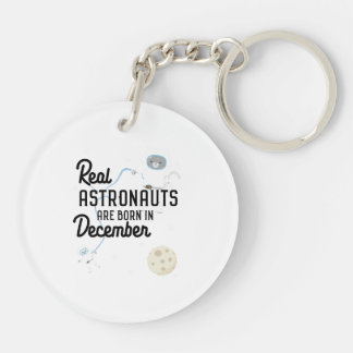 Astronauts are born in December Zcsl0 Key Ring