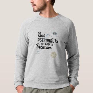 Astronauts are born in December Zcsl0 Sweatshirt