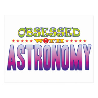 Astronomy 2 Obsessed Postcard