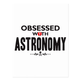 Astronomy Obsessed Post Cards