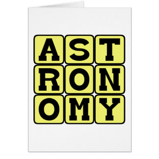 Astronomy, Study of Outer Space Greeting Card