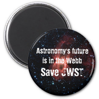 Astronomy's Future Is in the Webb 6 Cm Round Magnet