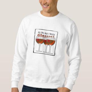 At My Age I Need Glasses - Red Wine Sweatshirt